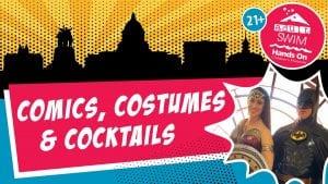 Adult Swim: Comics, Costumes & Cocktails @ Hands On Children's Museum