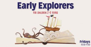 Early Explorers @ Vernetta Smith Chehalis Timberland Library