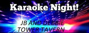 Karaoke with JB and Debbie @ Tower Tavern