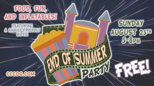 End of Summer Party @ Centralia Community Church of God