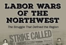 Lewis County Historical Museum Labor Wars