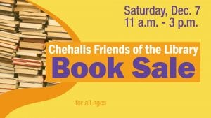 Chehalis Friends of the Library Book Sale @ Vernetta Smith Chehalis Timberland Library