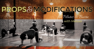 Props & Modification for Pilates & Barre @ Embody Movement Studio