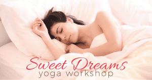 Sweet Dreams Yoga @ Embody Movement Studio