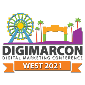 DigiMarCon West 2021 - Digital Marketing, Media and Advertising Conference & Exhibition @ Loews Santa Monica Beach Hotel