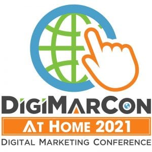 DigiMarCon At Home 2021 - Digital Marketing, Media and Advertising Conference @ usa
